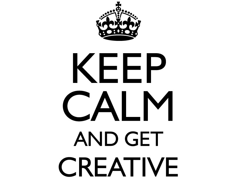 Keep Calm and get creative with your marketing