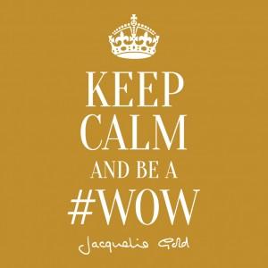 WOW Keep Calm