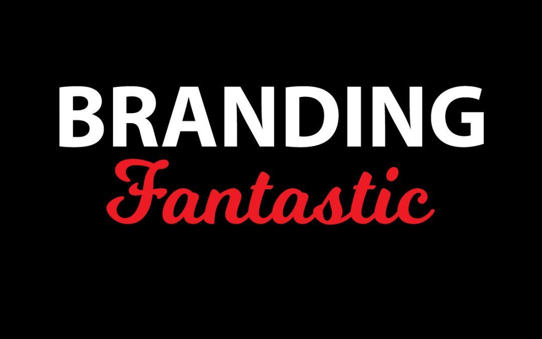 Branding Fantastic