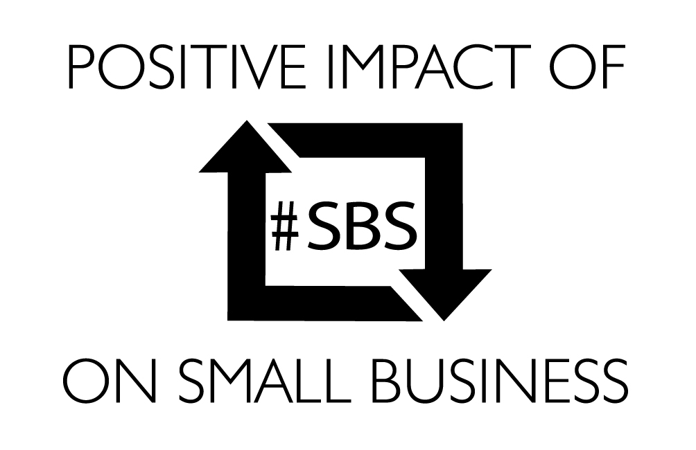 Positive impact of #SBS on Small Business